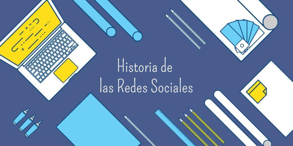 Historia redes sociales